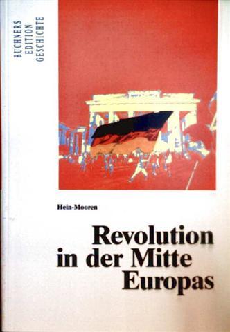 Revolution in der Mitte Europas (Buchners Edition Geschichte)