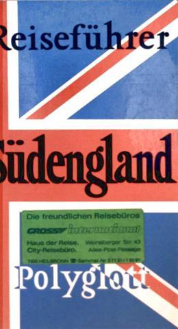 Reiseführer Südengland - mit 15 Illustrationen sowie 17 Karten und Plänen