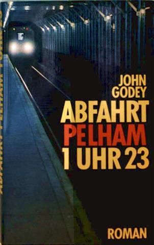 Abfahrt Pelham 1 Uhr 23 - Roman