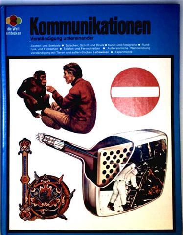 Kommunikationen - Verständigung untereinander  (Die Welt entdecken) [Zeichen, Symbole, Sprache...]