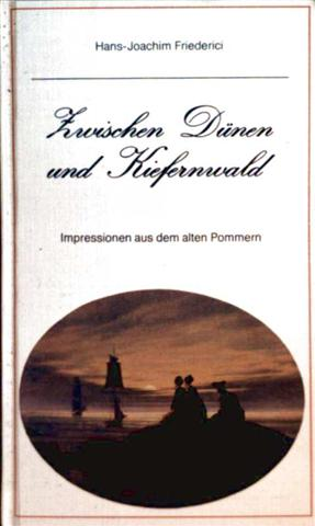Zwischen Dünen und Kiefernwald - Impressionen aus dem alten Pommern