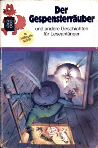 Der Gespensterräuber und andere Geschichten für Leseanfänger in Großdruckschrift [schwarzweiß illustriert]
