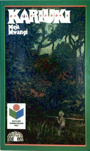 Kariuki - Eine Erzählung aus Kenia (Reihe: BAO BAB, Kinder- und Jugendbücher aus Afrika, Asien, Austalien und Lateinamerika - ausgezeichnet mit dem Deutschen Literaturpreis)