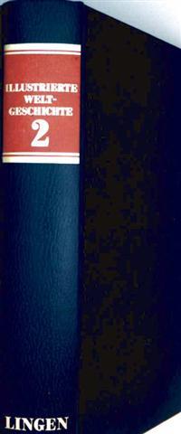 Illustrierte Weltgeschichte bis zur Gegenwart - Bd. 2 mit einem Betrag über das heutige Afrika (1976)