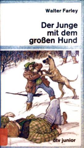 Walter Farley, Joseph Cellini (Zeichner): Der Junge mit dem großen Hund (dtv junior - schwarzweiß illustriert)