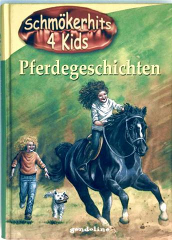 Merlin, Mara: Schmökerhits 4 Kids - Pferdegeschichten. Sallys größte Abenteuer: Sälly und das Teufelspferd, Sallys größtes Abenteuer, die geheimnisvolle Höhle (Gondolino)