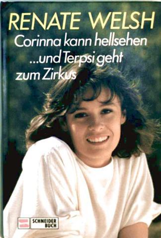 Corinna kann hellsehen / ... und Terpsi geht zum Zirkus