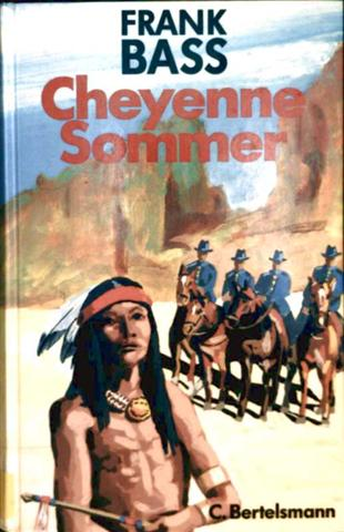 Cheyenne - Sommer. ( Ab 12 J.)