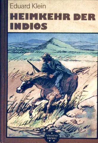 Heimkehr der Indios [schwarzweiß illustriert]