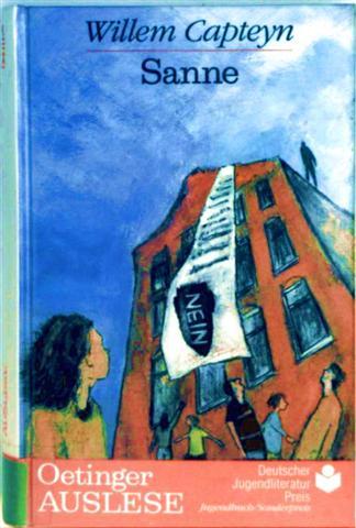 Sanne (Oetinger Auslese - Deutscher Literaturpreis, Jugendbuch Sonderpreis)