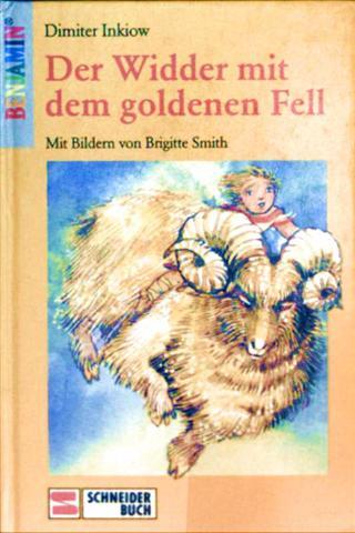 Dimiter Inkiow und Brigitte Smith (Zeichnerin): Der Widder mit dem goldenen Fell [farbig illustriert]