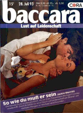 Baccara, Lust auf Leidenschaft Nr. 735 - so wie du muss er sein