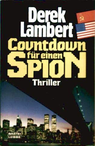 Derek Lambert: Countdown für einen Spion - Thriller