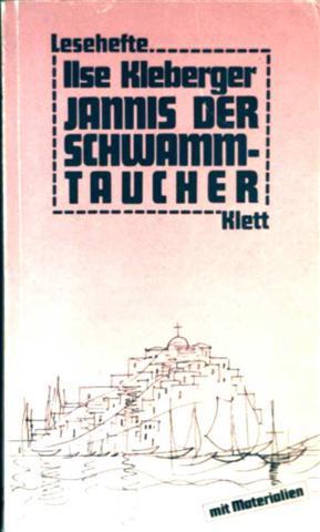 Jannis der Schwammtaucher (Lesehefte für den Literaturunterricht mit Materialien)