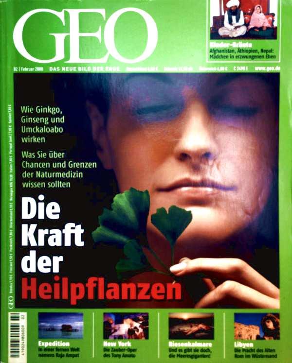 GEO Magazin 2008, Nr. 02 Februar - die Kraft der Heilpflanzen. Kinder-Bräute: Mädchen in erzwungenen Ehen