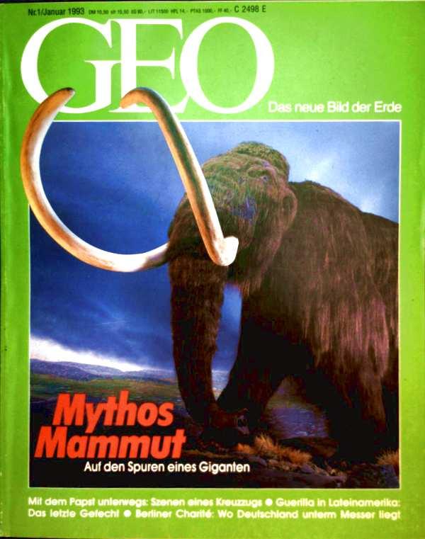 GEO Magazin 1993, Nr. 01 Januar - Mythos Mammut: auf den Spuren eines Giganten