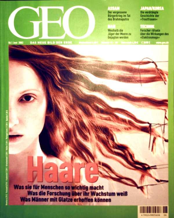 GEO Magazin 2002, Nr. 06 Juni - Haare: was sie für Menschen so wichtig macht, Assam, Interview Christoph von der Malsburg, Elektrosmog, Haie, Japan/Korea, Museum of National History