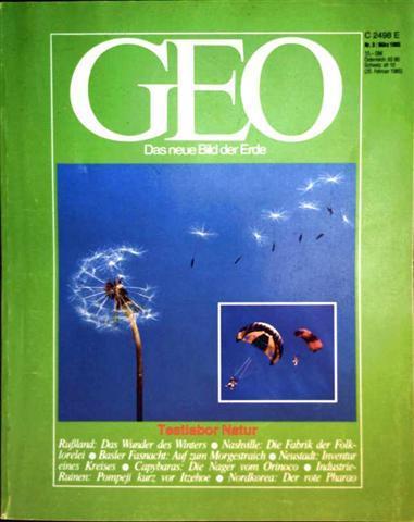 Zeitschrift, Magazin, Das neue Bild der Erde - Rolf Winter: GEO Magazin 1985, Nr. 03 März - Testlabor Natur