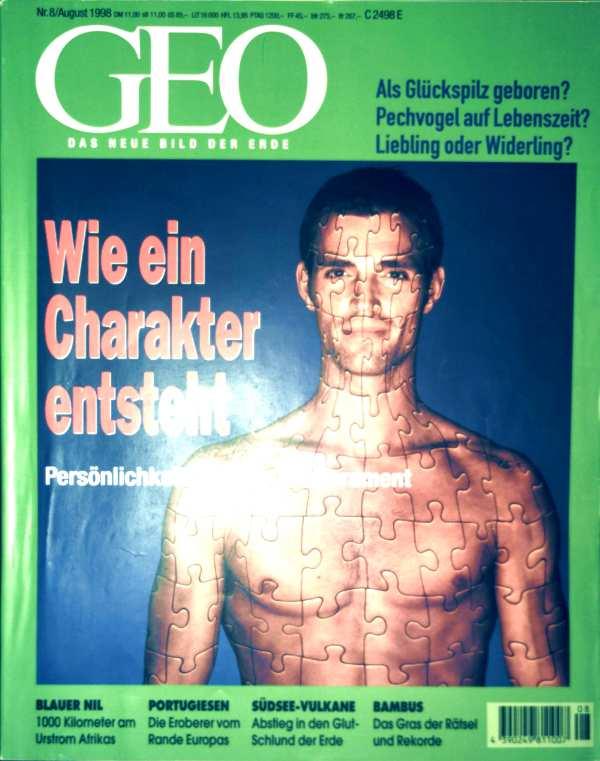 GEO Magazin 1998, Nr. 08 August - Wie ein Charakter entsteht: Persönlichkeit - Typus - Temperament, Bambus, Südsee-Vulkane, Breitenbach, Portogiesen, Blauer Nil