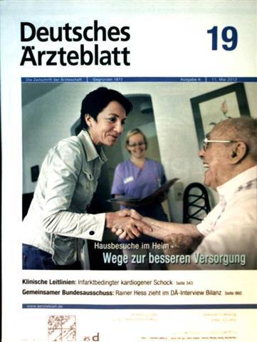 Deutsches Ärzteblatt 2012,  Nr. 19  Ausgabe A - Hausbesuche im Heim: Wege zur besseren Versorgung, infarktbedingter kardiogener Schock