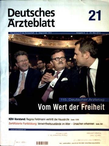 Deutsches Ärzteblatt 2012,  Nr. 21  Ausgabe A - 115. Deutscher Ärztetag: vom Wert der Freiheit,  Verwirrtheitszustände im Alter: Ursache erkennen