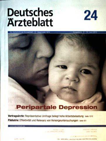 Deutsches Ärzteblatt 2012,  Nr. 24  Ausgabe A - peripartale Depression, Pädiatrie: Effektivität und Relevanz von Vorsorgeuntersuchungen