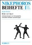 Bilder vom Sport: Untersuchungen zur Ikonographie römischer Athleten-Darstellungen.