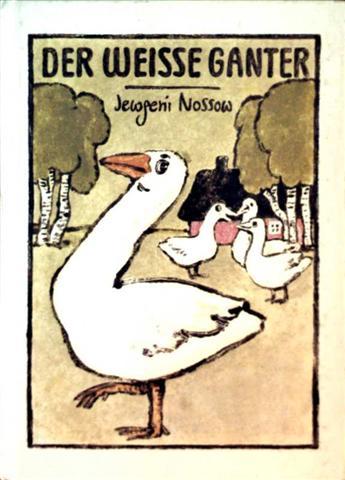 Der weiße Ganter (schwarzweiß illustriert)