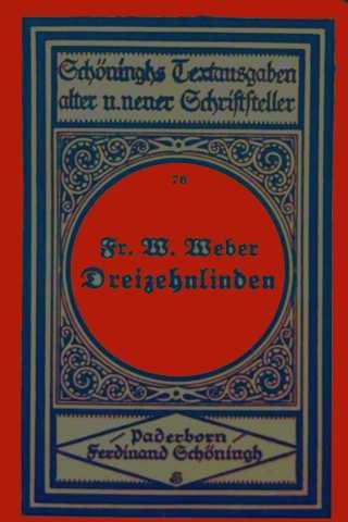 Dreizehnlinden - Schönighs Textausgaben alter und neuer Schriftsteller Nr. 76