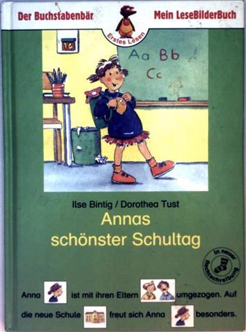 Annas schönster Schultag (Der Buchstabenbär-Erstes Lesen-Mein LeseBilderBuch)