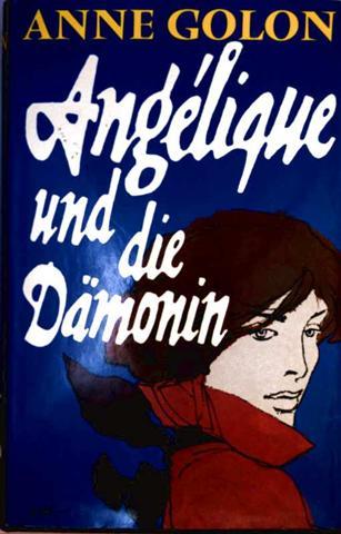 Angélique und die Dämonin (Angelique-Reihe)
