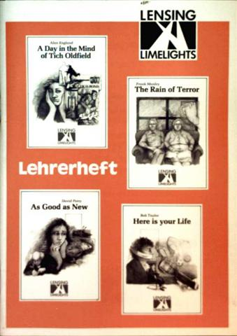A Day in the Mind of Tich Oldfield, The Rain of Terror, As Good as New, Here is your Life - Lehrerheft (Lensing Limelights)