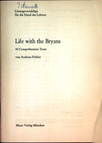 Life with the Bryans, 40 Comprehension Texts - Lösungsvorschläge für die Hand des Lehrers