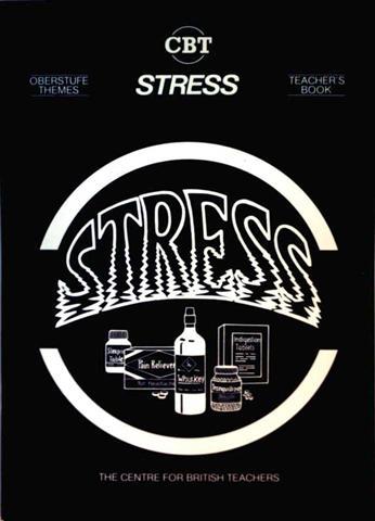 Peter Treacher and Richard Burton (editor): Stress, Oberstufe Themes - Teacher's book (course material for the reformierte Oberstufe)