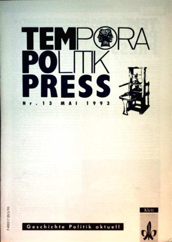 Tempora Politik Press, Mai 1993 Nr. 13 - Geschichte, Politik aktuell
