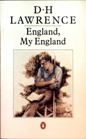D.H. Lawrence: England, my England