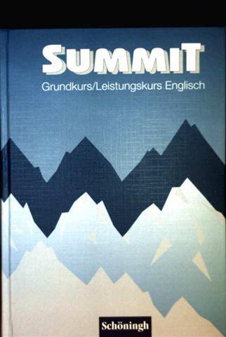 Summit, Grundkurs, Leistungskurs Englisch - Schülerbuch