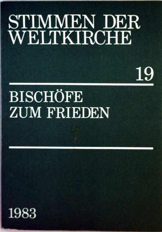 Stimmen der Weltkirche, Bd. 19 - Bischöfe zum Frieden