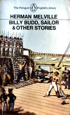 Billy Budd, Sailor + Other Stories (The Penguin English Library)