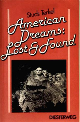 Studs Terkel: American Dreams: Lost and Found - Materialien für die Sekundarstufe II