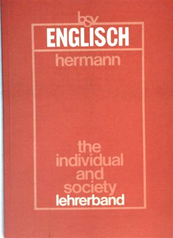 The individual and society - Lehrerband (bsv Englisch)