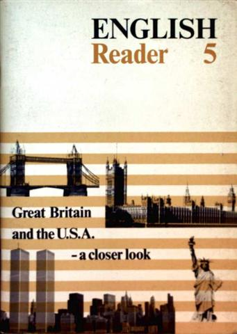 English Reader 5: Great Britain and the USA - a closer look