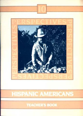 Perspectives - Bd. 10: Hispanic Americans, Teachers Book