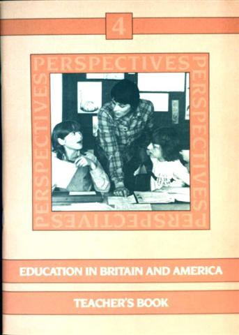 Perspectives - Bd. 4: Education in Britain and America, Teacher