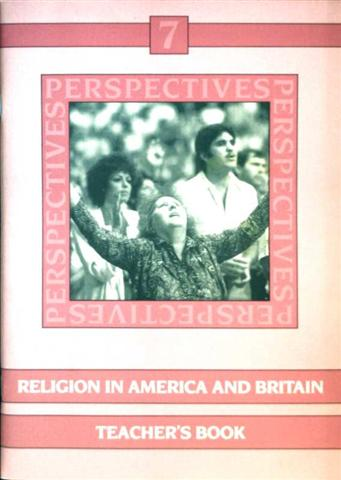 Perspectives - Bd. 7: Religion in America and Britain, Teacher