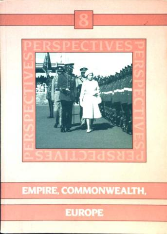 Perspectives - Bd. 8: Empire, Commonwealth, Europe