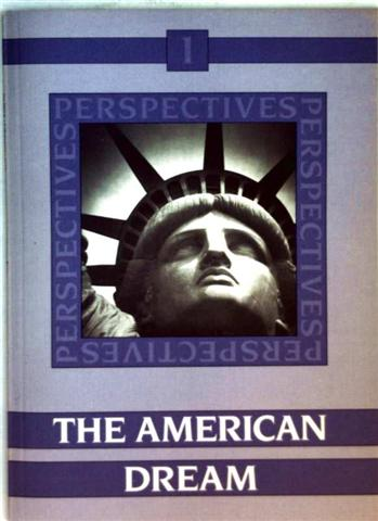 Perspectives - Bd.1: The American Dream, Past and Present