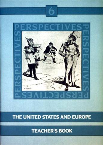 Perspectives - Bd. 6: The United States And Europe, Teacher