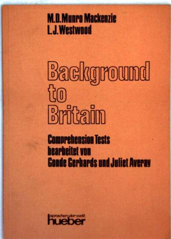Background to Britain - Comprehension Tests