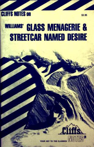 Class Menagerie and Streetcar Named Desire - your key to the classics